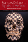 Figures of Medicine: Blood, Face Transplants, Parasites (Forms of Living) Cover Image