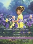 A Child's Garden of Verses: Large Print Cover Image