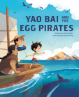 Yao Bai and the Egg Pirates Cover Image