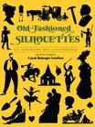 Old-Fashioned Silhouettes (Dover Pictorial Archives) Cover Image