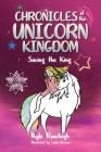 Chronicles of the Unicorn Kingdom: Saving the King Cover Image