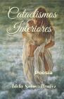 Cataclismos Interiores: Poesia Cover Image