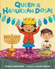 Queen of the Hanukkah Dosas Cover Image