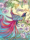Spring Coloring Book For Adults: Featuring Spring Gardening Blooming Flowers Scenes, Cuter Animals And Charming, Spring-Inspired Scenes Relaxing Count Cover Image