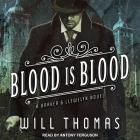 Blood Is Blood (Barker & Llewelyn #10) Cover Image