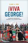 Viva George!: Celebrating Washington's Birthday at the Us-Mexico Border Cover Image
