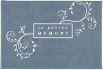 In Loving Memory Funeral Guest Book - Blue (Memorial Book) Cover Image