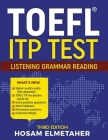 TOEFL (R) Itp Test: Listening, Grammar & Reading (Third Edition) Cover Image
