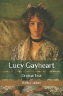 Lucy Gayheart: Original Text Cover Image