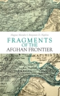 Fragments of the Afghan Frontier Cover Image