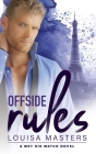 Offside Rules: A Met His Match Novel Cover Image