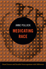 Medicating Race: Heart Disease and Durable Preoccupations with Difference Cover Image