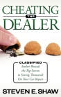 Cheating the Dealer: Classified: Author Reveals the Top Secrets to Saving Thousands on Your Car Repair Cover Image