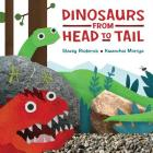 Dinosaurs from Head to Tail Cover Image