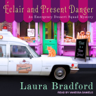 Éclair and Present Danger (Emergency Dessert Squad Mystery #1) Cover Image