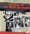 Voices of the Civil Rights Movement: A Primary Source Exploration of the Struggle for Racial Equality (We Shall Overcome) Cover Image