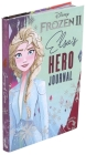 Disney Frozen 2: Journey of Sisters: Elsa and Anna's Hero Journal (A Hero Journal) Cover Image