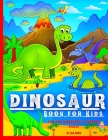Dinosaur coloring book for Kids: Wonderful for children aged 4 to 8, The first of the coloring books for boys and girls, a wonderful gift for young ch Cover Image