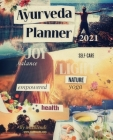 Ayurveda Planner 2021 Cover Image