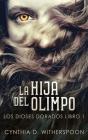 La Hija Del Olimpo Cover Image