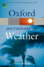A Dictionary of Weather (Oxford Quick Reference) Cover Image