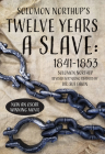 Solomon Northup's Twelve Years a Slave: 1841-1853 Cover Image