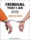 Criminal That I Am: A Memoir Cover Image