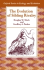 The Evolution of Sibling Rivalry Cover Image
