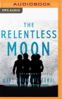 The Relentless Moon (Lady Astronaut #3) Cover Image