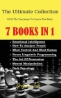 The Ultimate Collection Of All The Teachings To Govern The Mind 7 books in 1: Emotional Intelligence - How To Analyze People - Mind Control And Mind G Cover Image