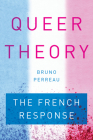 Queer Theory: The French Response Cover Image