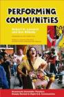 Performing Communities: Grassroots Ensemble Theaters Deeply Rooted in Eight U.S. Communities Cover Image
