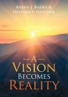 A Vision Becomes Reality Cover Image