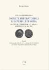 Monete Imperatoriali E Imperiali Di Roma: Da Giulio Cesare (100 A.C. - 44 A.C.) a Zenone (476-491 D.C.): Parte II. Da Caracalla (198 - 217 D.C.) a Lic Cover Image
