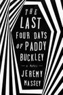 The Last Four Days of Paddy Buckley Cover Image