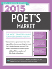 2015 Poet's Market: The Most Trusted Guide for Publishing Poetry Cover Image
