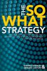 The So What Strategy Cover Image