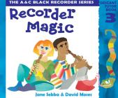 Recorder Magic: Descant Tutor Book 3 Cover Image