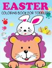 Easter Coloring Book for Toddlers Cover Image