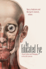 The Educated Eye: Visual Culture and Pedagogy in the Life Sciences Cover Image