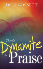 There's Dynamite in Praise Cover Image