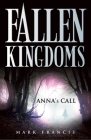 Anna's Call (Fallen Kingdoms #1) Cover Image