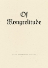 Of Mongrelitude Cover Image