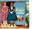 Cecile and Marie-Grace Play Scenes & Paper Dolls: Decorate Rooms and ACT Out Scenes from Marie-Grace and C Cile's Stories! Cover Image