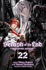 Seraph of the End, Vol. 22: Vampire Reign Cover Image