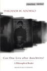Can One Live After Auschwitz?: A Philosophical Reader (Cultural Memory in the Present) Cover Image