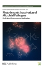 Photodynamic Inactivation of Microbial Pathogens: Medical and Environmental Applications Cover Image
