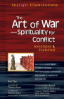 The Art of War--Spirituality for Conflict: Annotated & Explained (SkyLight Illuminations) Cover Image