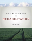 Patient Education in Rehabilitation Cover Image