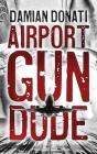 Airport Gun Dude Cover Image